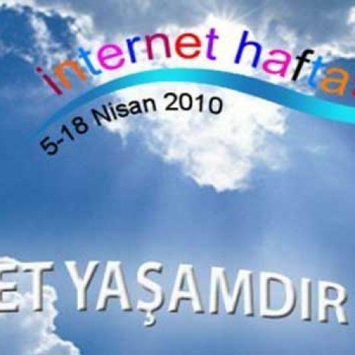İnternet Haftası 5-18 Nisan 2010
